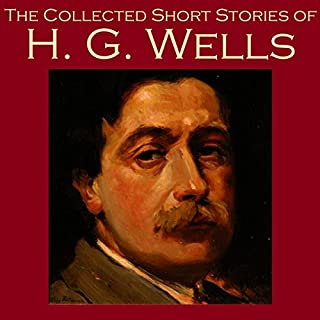 The Collected Short Stories of H. G. Wells cover art