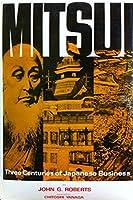 Mitsui: Three Centuries of Japanese Business