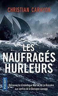 Les naufragés hurleurs par Christian Carayon