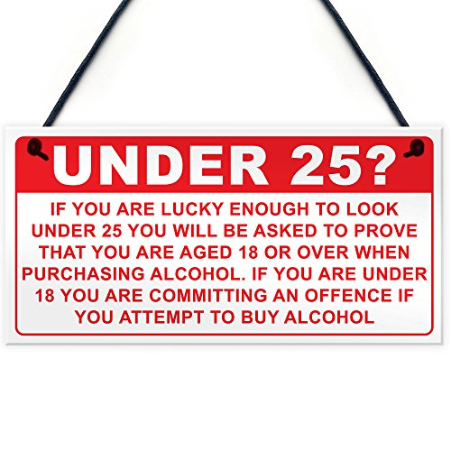 RED OCEAN Under 25? PROOF OF AGE Hanging Plaque Funny Bar Pub Alcohol...