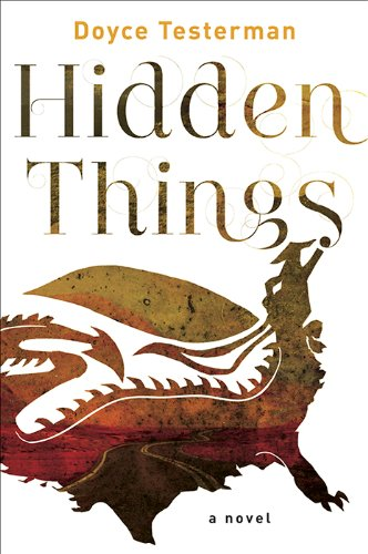 Hidden Things: A Novel