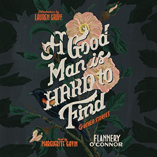A Good Man Is Hard to Find and Other Stories audiobook cover art