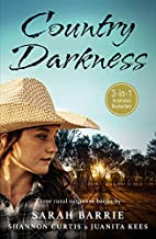 Country Darkness/Promise of Hunters Ridge/Hope Echoes/Under Shadow Of Doubt