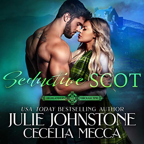 Seductive Scot Audiobook By Julie Johnstone, Cecelia Mecca cover art