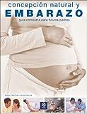 Concepción natural y embarazo - guia completa