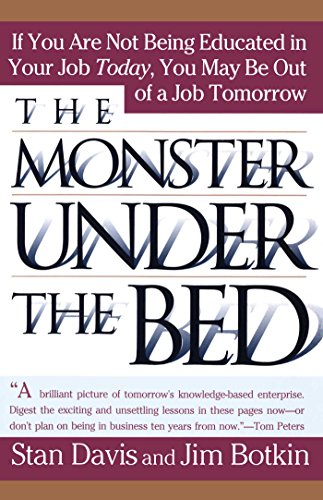 Monster Under The Bed: How Business Is Mastering the Opportunity of Knowledge for Profit (English Edition)
