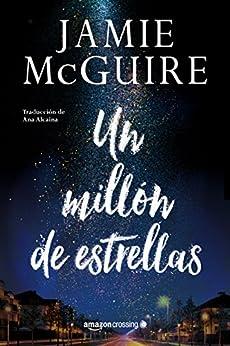 Un millón de estrellas de [Jamie McGuire, Ana Alcaina]
