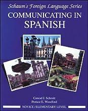 Communicating In Spanish (Novice Level): Novice Level Bk.1 (Schaum's Foreign Language Series) [Idioma Inglés]