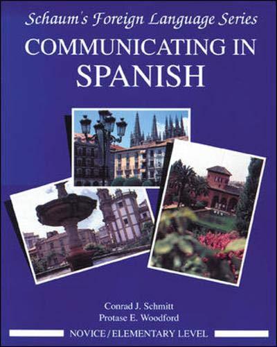 Communicating In Spanish (Novice Level)