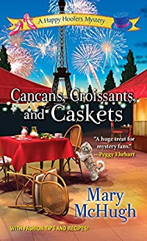 Cancans, Croissants, and Caskets (A Happy Hoofers Mystery Book 3) by [Mary McHugh]