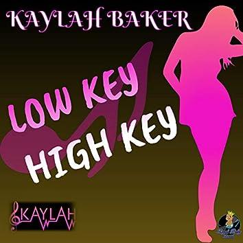 LOW KEY High KEY