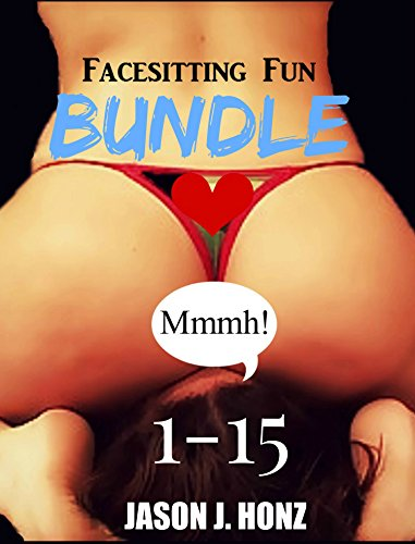 Facesitting Fun 1-15 BUNDLE: (Forced Lesbian Facesitting/Smothering Tales) (English Edition)