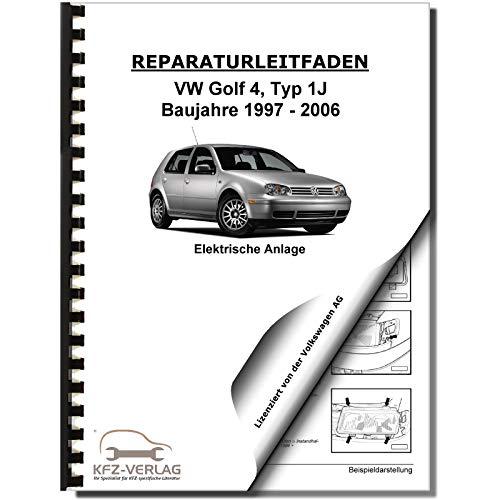 VW Golf 4 Typ 1J (97-06) Elektrische Anlage Elektrik Systeme Reparaturanleitung