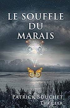 Le Souffle du Marais par [Patrick Bouchet]