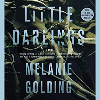 Little Darlings     A Novel              Written by:                                                                                                                                 Melanie Golding                               Narrated by:                                                                                                                                 Stephanie Racine,                                                                                        Melanie Golding                      Length: 11 hrs and 50 mins     1 rating     Overall 5.0