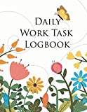 Daily Work Task Logbook: Daily Work Task Organizer, Day Log Book, Undated Notebook Log Record List, To-Do List Prioritize Task Project / Task, Work ... 8.5x11 inch (Activity Log Book) (Volume 2)