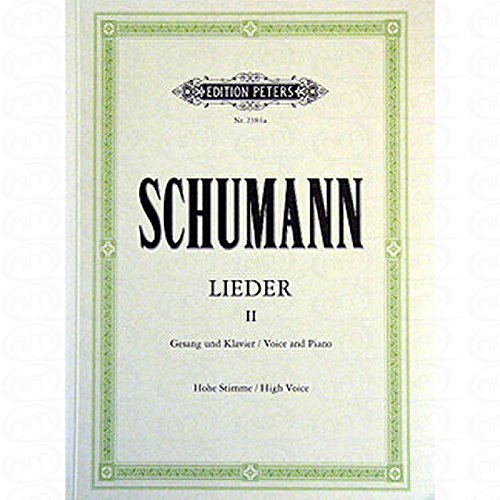 LIEDER 2 - arrangiert für Gesang - Hohe Stimme (High Voice) - Klavier [Noten/Sheetmusic] Komponist : SCHUMANN ROBERT