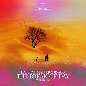 The Break Of Day (Another Song) (feat. Jinadu)