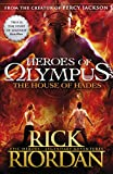 The House Of Hades. Heroes Of Olympus 4