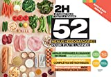 En 2H je cuisine pour toute la semaine - 52 menus hebdomadaires pour toute l'année: Nouveaux menus