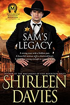 Sam's Legacy (MacLarens of Boundary Mountain Historical Western Romance Book 4) by [Shirleen Davies]