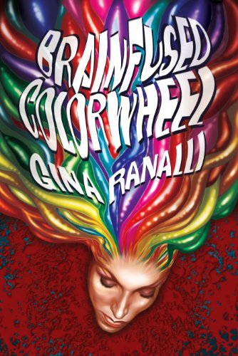 Brainfused Colorwheel (English Edition)
