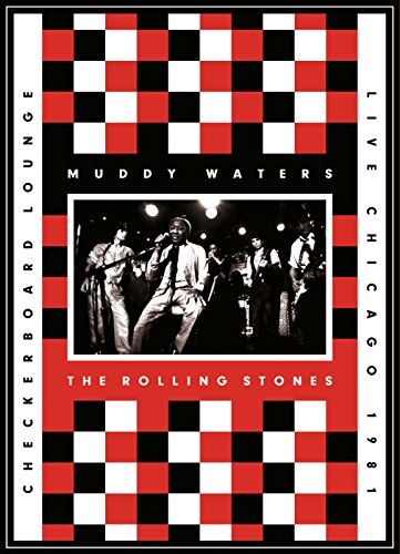 Muddy Waters - The Rolling Stones - Checkerboard Lounge - Live Chicago 1981