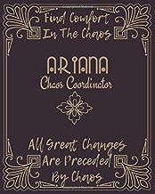 ARIANA : Find Comfort In The Chaos: Chaos Coordinator Journal : to-do List Gratitude, Shopping List, Recipe Sheet & Goals ...