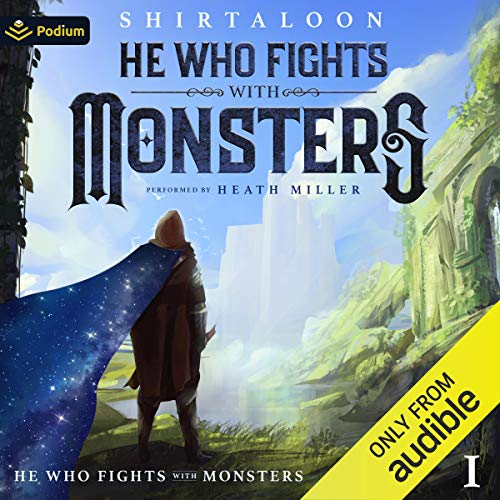 He Who Fights with Monsters: A LitRPG Adventure cover art