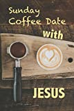 Sunday Coffee Date With Jesus: Journal for Sermon Notes