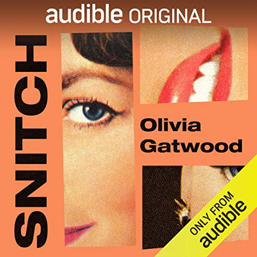 Snitch Audiobook By Olivia Gatwood cover art