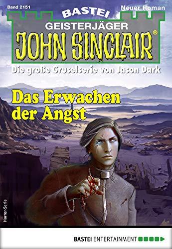John Sinclair 2151 - Horror-Serie: Das Erwachen der Angst