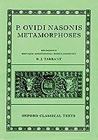 P. Ovidi Nasonis Metamorphoses (Oxford Classical Texts)