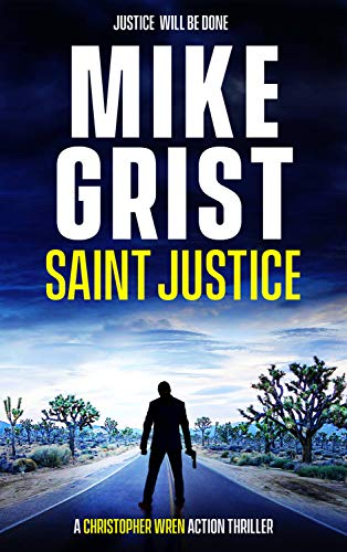 Saint Justice by Grist, Mike ebook deal