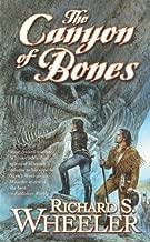 The Canyon of Bones: A Barnaby Skye Novel (Skye's West)
