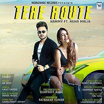 Tere Route (feat. Neha Malik)