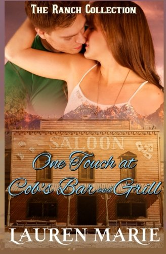 One Touch at Cob's Bar and Grill (The Montana Ranch Series, Band 3)