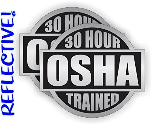 (2) REFLECTIVE 30 Hour OSHA Trained Hard Hat Stickers   Helmet Decals Labels Lunch Tool Box Safety Stickers