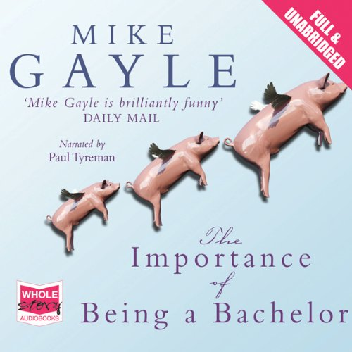 The Importance of Being a Bachelor audiobook cover art