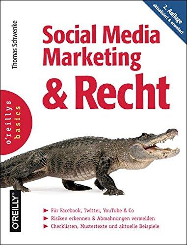Schwenke, Thomas:Social Media Marketing und Recht