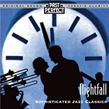 Nightfall: Cool & Smooth Jazz From the 20s 30s & 40s