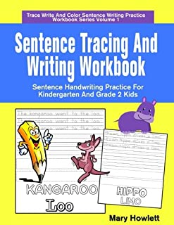 Sentence Tracing And Writing Workbook: Sentence Handwriting Practice For Kindergarten And Grade 2 Kids (Trace Write And Co...