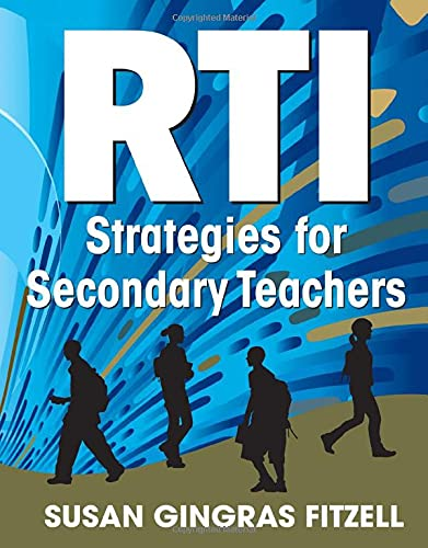 Compare Textbook Prices for RTI Strategies for Secondary Teachers 1 Edition ISBN 9781412992220 by Fitzell, Susan A. Gingras