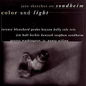 Color and Light: Jazz Sketches on Sondheim