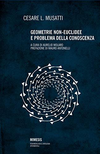 Geometrie non euclidee e problema della conoscenza