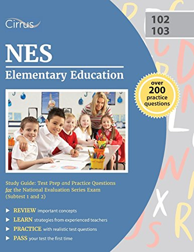 Nes Elementary Education Study Guide Test Prep And Practice Questions For The National Evaluation Series Exam Subtest 1 And 2