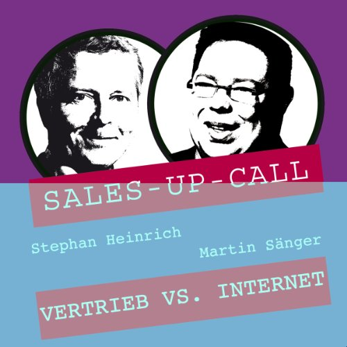 Vertrieb vs. Internet     Sales-up-Call              By:                                                                                                                                 Stephan Heinrich,                                                                                        Martin Sänger                               Narrated by:                                                                                                                                 Stephan Heinrich,                                                                                        Martin Sänger                      Length: 1 hr and 4 mins     Not rated yet     Overall 0.0
