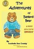 Adventures of Baylard Bear is a horrible depiction of adoption.