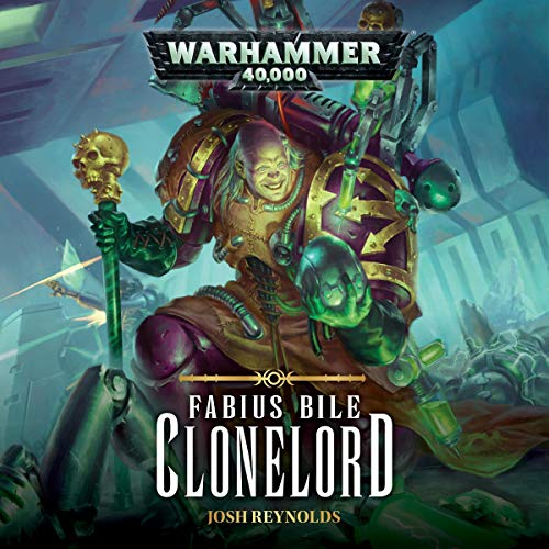 Fabius Bile: Clonelord     Warhammer 40,000              By:                                                                                                                                 Josh Reynolds                               Narrated by:                                                                                                                                 John Banks                      Length: 15 hrs and 2 mins     30 ratings     Overall 4.8
