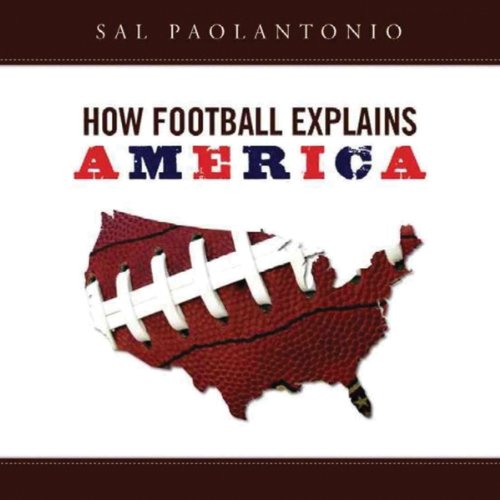 How Football Explains America audiobook cover art